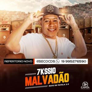 7Kssio - Malvadão CD Rave de Favela 2.0  2k21