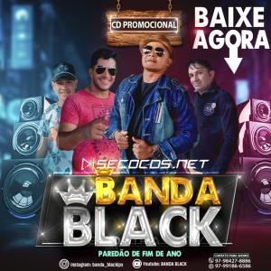 Banda Black - O Melhor Do Piseiro 2021