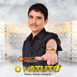 Banda O Matuto - Piseiro e Pisando 2021