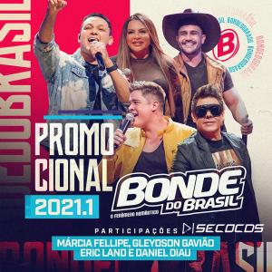 Bonde do Brasil - Rep Novo Promocional 2021.1