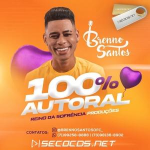 Brenno Santos - Vol.2 100% Autoral Setembro 2020