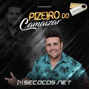 Camaizar - O Rei do Pizeiro Promocional 2020