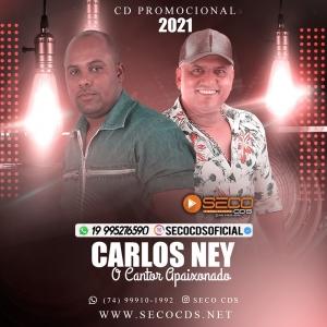 Carlos Ney - O Cantor Apaixonado 2021