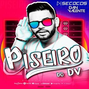 Dan Valente - Piseiro Do DV Vol 2 Promocional 2021