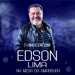 Edson Lima - Na Mesa Da Amargura 2021