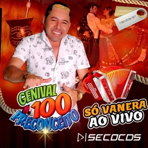 Genival 100 Preconceito - Só Vanera - Promocional De Setembro 2020