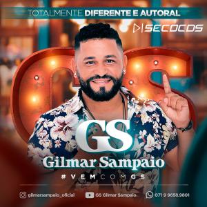 Gilmar Sampaio - Totalmente Diferente e Autoral 2021