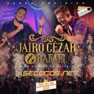 Jairo César e Rafael - Prefiro um Bar 2020