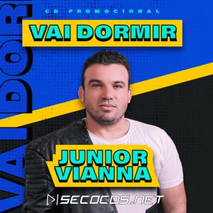 Junior Vianna - Promocional #VaiDormir - 2021