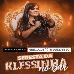 Klessinha - Seresta  No Bar Promocional De Agosto 2021