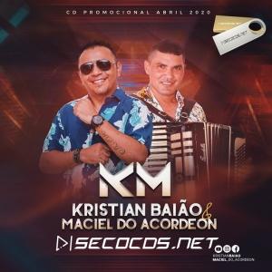 Kristian Baião e Maciel Do Acordeon - Promocional De Abril 2020