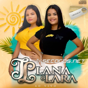 Lana & Lara - Ao Vivo Promocional 2020