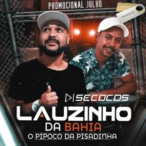 Lauzinho da Bahia - EP Julho Promocional - 2020