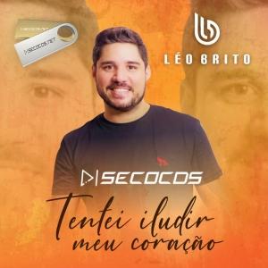 Léo Brito - (MUSICA NOVA) Tentei iludir meu coração