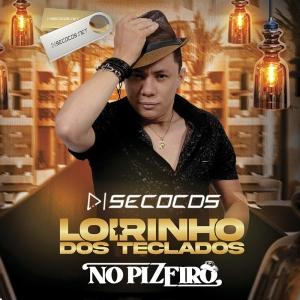 Loirinho Dos Teclados - No Pizeiro - Promocional De Agosto 2020