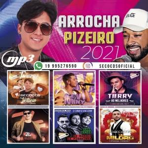 MP3 Arrocha Pizeiro - Promocional 2021