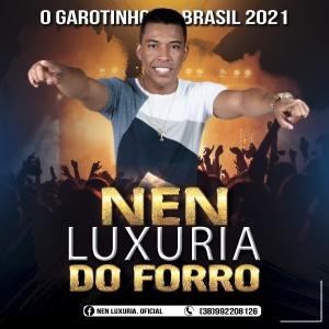Nen Luxuria Do Forro - O Garotinho Do Brasil 2021