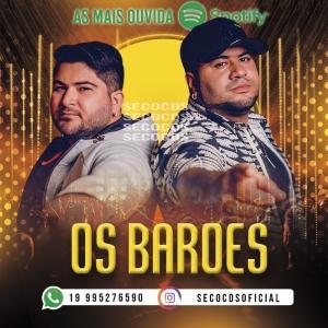 Os Baroes - As Mais Ouvidas No Spotify - 2021