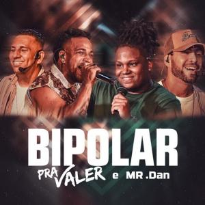 Pra Valer - Musica Nova (BIPOLAR)