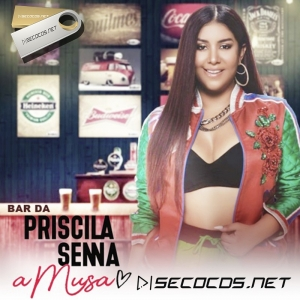 Priscila Senna - Bar Da A Musa - 2020