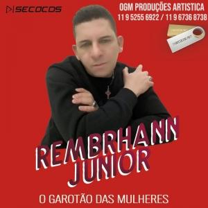 Rembrhann Junior - O Garotão Das Mulheres - 2020