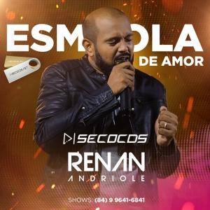 Renan Andriole - Esmola de Amor Promocional 2021