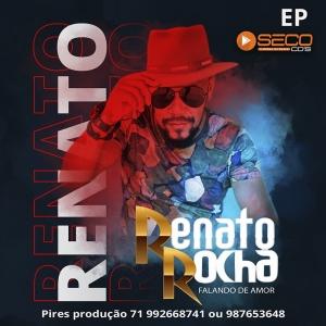 Renato Rocha - Falando De Amor - 2021