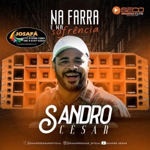 Sandro Cesar - Na Farra e Na Sofrencia 2021