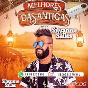 Silvanno Salles - Melhores Das Antigas - Setembro 2020