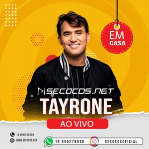 Tayrone - DVD Ao Vivo Em Casa 2020