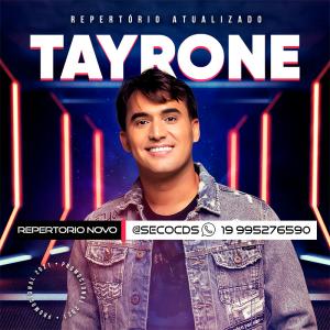 Tayrone - Repertorio Atualizado - 2022