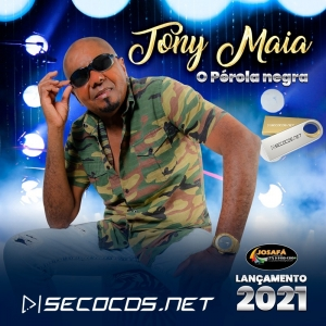 Toni Maia - O Pérola Negra Promocional 2021