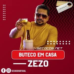 Zezo - Buteco Em Casa 2020