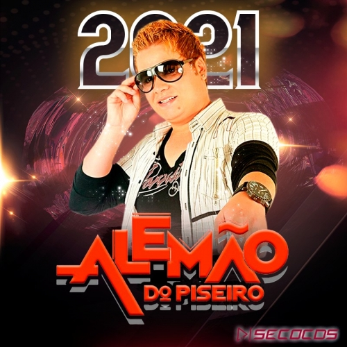 Alemao Do Pizeiro - Promocional 2021