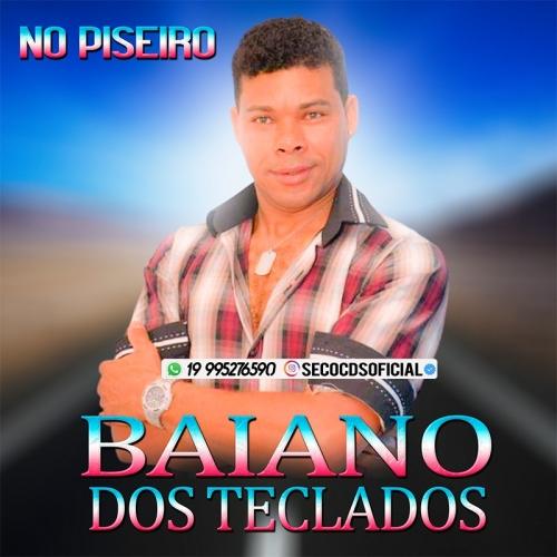 Baiano Dos Teclados - Chama No Piseiro 2021