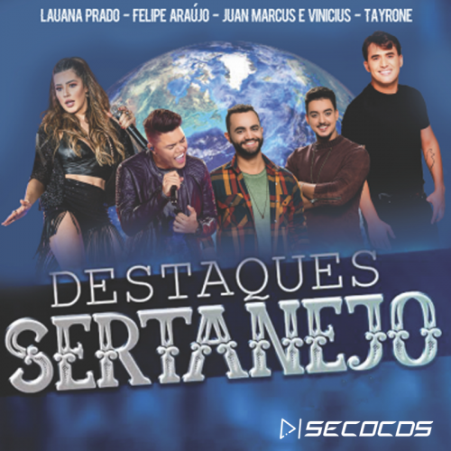 CD Destaque Sertanejo - Promocional 2021