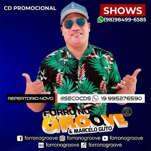 Forró No Groove - Repertorio Novo Agosto - 2021