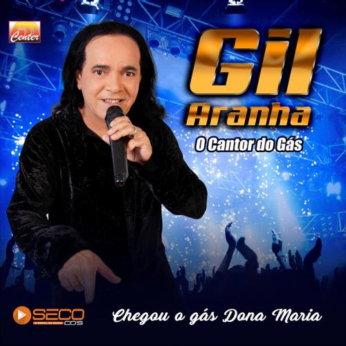 Gil Aranha - O Cantor do Gás Promocional 2021