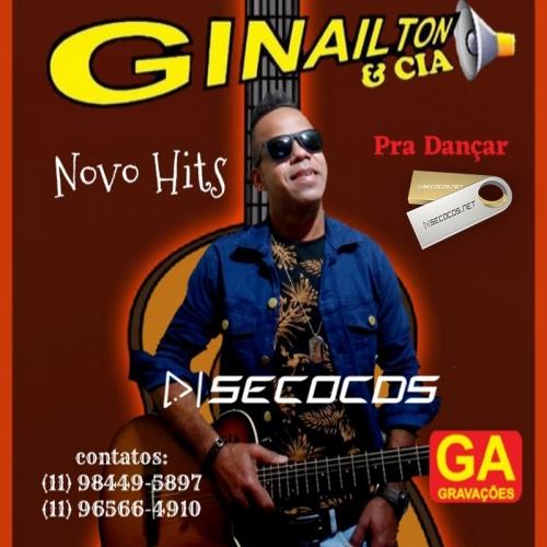 Ginailton e Cia - Pra Dançar Novo Hits 2021