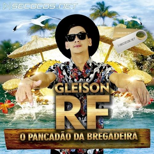 Gleison RF - O Pancadão da Bregadeira 2021