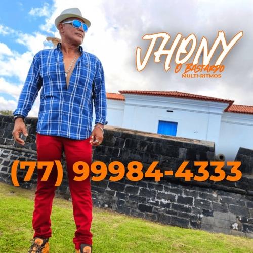 Jhony o Bastardo - Promocional De Agosto 2021