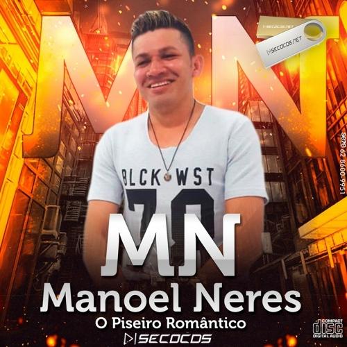 Manoel Neres - Piseiro Romântico - 2020