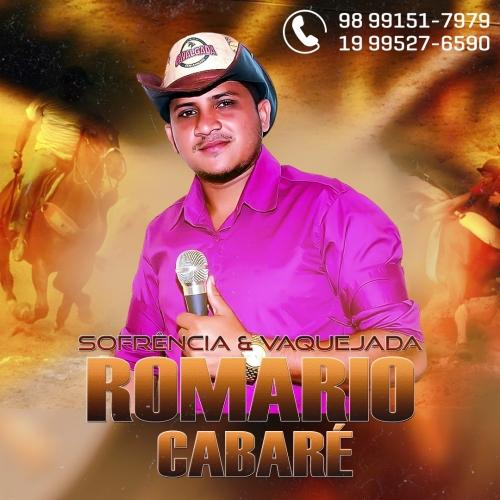 Romário Cabaré - Sofrêcia  e Vaquejada Agosto 2021