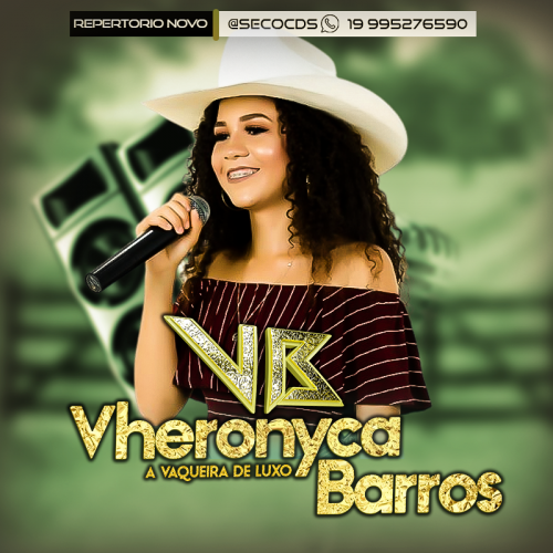 Vheronyca Barros - A Vaqueira De Luxo - 2022
